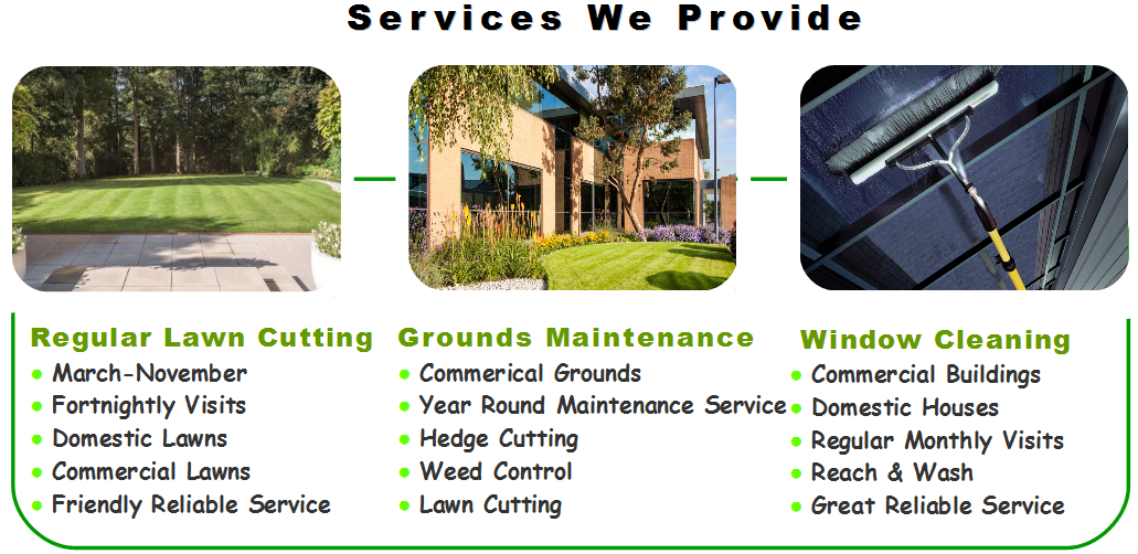 Leicestershire Grounds Maintenance, lawn cutting, window cleaning services