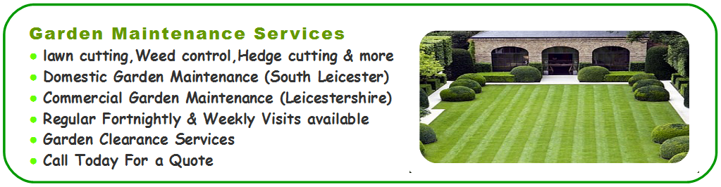 Leicester domestic Gardening services, garden clearance, commercial grounds maintenance plan